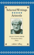 ARISTOTLE:SELECTED WRITINGS -Collector's Library