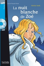 LA NUIT BLANCHE DE ZOE + CD AUDIO (A1)