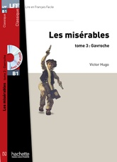 LES MISERABLES, TOME 3 (GAVROCHE) + CD MP3 (LFF B1)