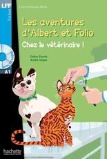 ALBERT ET FOLIO - CHEZ LE VETERINAIRE + CD AUDIO MP3
