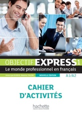 Objectif Express 1 cahier (N.ed 2013)