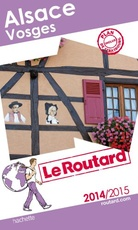 GUIDE DU ROUTARD FRANCE: ALSACE 2014-2015