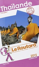 Guide du Routard Thailande 2015