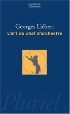 ART DU CHEF D' ORCHESTRE, L'