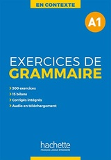 EN CONTEXTE - EXERCICES DE GRAMMAIRE A1 + AUDIO MP3 + CORRIGES