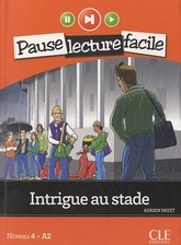 Intrigue au stade (Niveau 4 - A2.2)