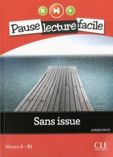Sans Issue (Niveau 5 - B1)
