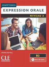 Competences Expression Orale 3  B2 2eme Edition