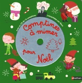 Comptines a  mimer pour Noel +CD