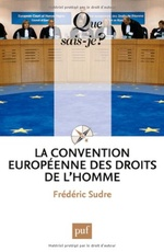 La convention europeenne des droits de l'homme