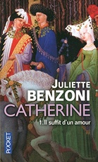 Catherine Tome 1/ Il suffit d'un amour tome 1