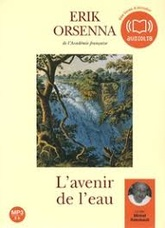 L'AVENIR DE L'EAU - LIVRE AUDIO 1 CD MP3 - INCLUS : UN LIVRET ILLUSTRE DE 8 PAGES - VERSION ADAPTEE