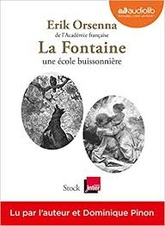 LA FONTAINE, UNE ECOLE BUISSONNIERE - LIVRE AUDIO 1CD MP3