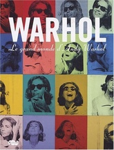 WARHOL, LE GRAND MONDE D'ANDY WARHOL