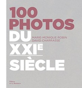 100 PHOTOS DU XXIE SIECLE