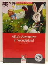 ALICE S ADVENTURES IN WONDERLAND with Audio CD - Helbling 2