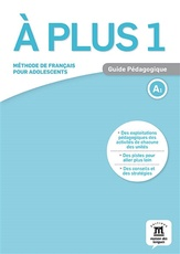 A PLUS ! 1 - GUIDE PEDAGOGIQUE (FORMAT PAPIER)