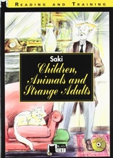 CHILDREN, ANIMALS AND STRANGE ADULTS+CD