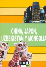 China, Japon, Uzbekistan Y Mongolia Travel