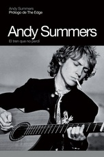 ANDY SUMMERS. El tren que no perdi