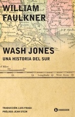 WASH JONES: UNA HISTORIA DEL SUR