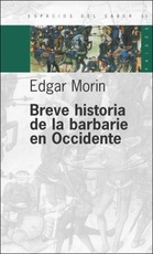 BREVE HISTORIA DE LA BARBARIE EN OCCIDENTE