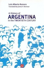 A HISTORY OF ARGENTINA IN THE TWENTIETH CEN.