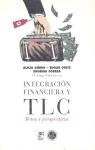 INTEGRACION FINANCIERA Y T.L.C.