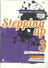 STEPPING UP 3 - Student`s with Activites