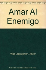 Amar Al Enemigo (Spanish Edition)