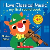 I love classical music. My first sound book