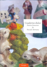 Cuaderno dulce. Postres franceses de Pascale Alemany