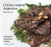 Cocina Original Argentina / Authentic Argentine Cuisine