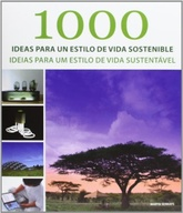 1000 IDEAS ESTILO VIDA SOSTENIBLE