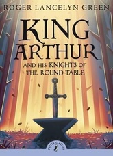 KING ARTHUR AND THE KNIGHTS OF THE ROUND TABLE -Puffin Class