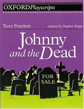 JOHNNY & THE DEAD - Oxford Playscripts **OUT OF PRINT** =
