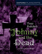 JOHNNY & THE DEAD - Oxford Playscripts