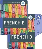 IB French B Course Book Pack: Oxford IB Diploma Programme (Print Course Book & Enhanced Online Cours