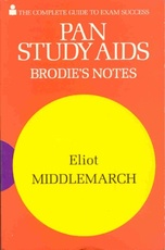 MIDDLEMARCH-BRODIES NOTES  **O/P** =