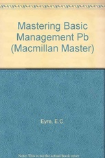 MASTERING BASIC MANAGEMENT - 2nd.Ed =