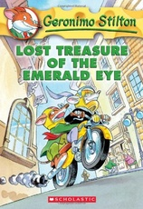 LOST TREASURE OF THE EMERALD EYE - Geronimo Stilton