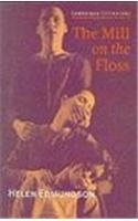 MILL ON THE FLOSS - CAMB.LITERATURE