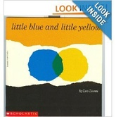 LITTLE BLUE & LITTLE YELLOW - Scholastic