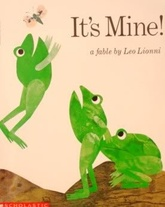 IT`S MINE! - Scholastic **Out of Print**