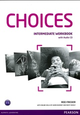 CHOICES INTERMEDIATE -  WORKBOOK
