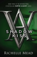 VAMPIRE ACADEMY NOVEL,A 3: SHADOW KISS - Razorbill