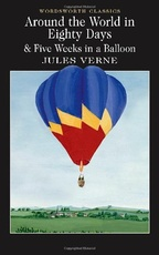 Around the World in Eighty Days  & 5 Weeks in a Balloon