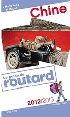 Guide du Routard Chine 2012/2013