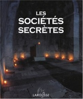 SOCIETES SECRETES, LES