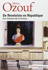De Revolution En Republique: Les Chemins De La France